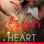 [PDF] [EPUB] The Professor's Heart (Her Perfect Man Contemporary Romance) Download