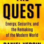 [PDF] [EPUB] The Quest: Energy, Security, and the Remaking of the Modern World Download