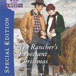 [PDF] [EPUB] The Rancher's Expectant Christmas (Wed in the West) Download