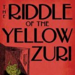 [PDF] [EPUB] The Riddle of the Yellow Zuri Download