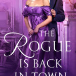 [PDF] [EPUB] The Rogue Is Back in Town (The Wayward Wallflowers, #3) Download