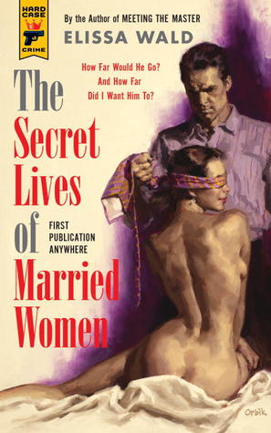 [PDF] [EPUB] The Secret Lives of Married Women Download by Elissa Wald