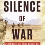 [PDF] [EPUB] The Silence of War: An Old Marine in a Young Marine's War Download