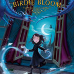 [PDF] [EPUB] The Tragical Tale of Birdie Bloom Download