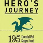 [PDF] [EPUB] The Ultimate Hero's Journey: 195 Essential Plot Stages Found in the Best Novels and Movies Download