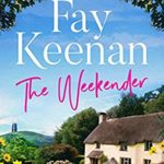 [PDF] [EPUB] The Weekender: A heartwarming novel of finding love in the countryside (Willowbury Book 1) Download