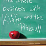 [PDF] [EPUB] The Whole Business with Kiffo and the Pitbull Download