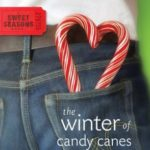 [PDF] [EPUB] The Winter of Candy Canes (A Sweet Seasons Novel) Download