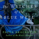 [PDF] [EPUB] The Witches of the Blue Well Download