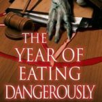 [PDF] [EPUB] The Year of Eating Dangerously (Mallory Caine, Zombie-at-Law, #2) Download