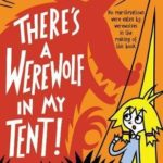 [PDF] [EPUB] There's a Werewolf In My Tent! (Baby Aliens, #6) Download