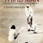 [PDF] [EPUB] Third Man: Recollections From A Life in Cricket Download