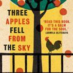 [PDF] [EPUB] Three Apples Fell from the Sky Download
