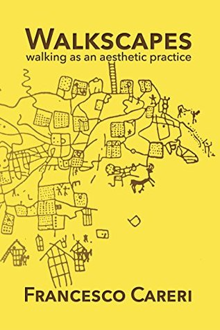 [PDF] [EPUB] Walkscapes: Walking As an Aesthetic Practice Download by Francesco Careri
