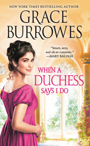[PDF] [EPUB] When a Duchess Says I Do (Rogues to Riches #2) Download by Grace Burrowes