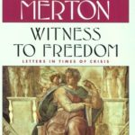 [PDF] [EPUB] Witness To Freedom: The Letters Of Thomas Merton In Times Of Crises Download