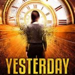 [PDF] [EPUB] Yesterday (The Bridge #1) Download