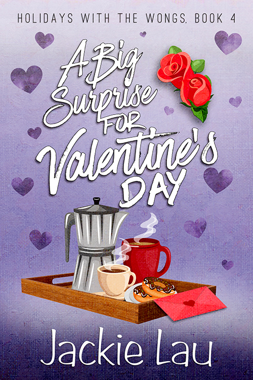 [PDF] [EPUB] A Big Surprise for Valentine's Day (Holidays with the Wongs, #4) Download by Jackie  Lau