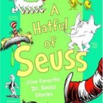 [PDF] A Hatful of Seuss: Five Favorite Dr. Seuss Stories: Horton Hears A Who! If I Ran the Zoo Sneetches Dr. Seuss's Sleep Book Bartholomew and the Oobleck Download