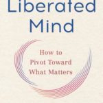 [PDF] [EPUB] A Liberated Mind: How to Pivot Toward What Matters Download