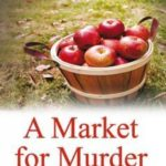 [PDF] [EPUB] A Market for Murder Download