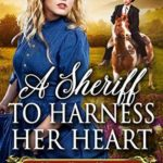 [PDF] [EPUB] A Sheriff to Harness her Heart Download