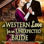 [PDF] [EPUB] A Western Love for an Unexpected Bride Download