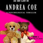 [PDF] [EPUB] A Year in the Life of Andrea Coe: A Psychological Thriller Download