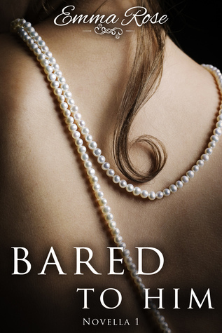 [PDF] [EPUB] Bared to Him, Book #1 (An Adult Romance) Download by Emma  Rose