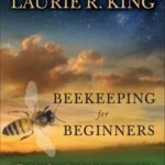 [PDF] [EPUB] Beekeeping for Beginners (Mary Russell and Sherlock Holmes, #10.5) Download