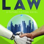 [PDF] [EPUB] Blinky's Law: A thrilling and comic science fiction adventure into the future Download