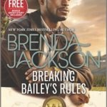 [PDF] [EPUB] Breaking Bailey's Rules Reclaimed by the Rancher (The Westmorelands, #30) Download