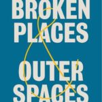 [PDF] [EPUB] Broken Places Outer Spaces: Finding Creativity in the Unexpected Download