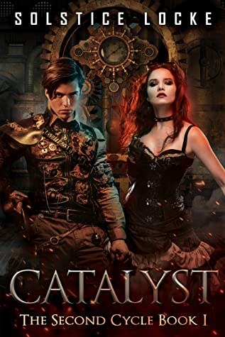 [PDF] [EPUB] Catalyst (The Second Cycle Book 1) Download by Solstice Locke