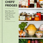 [PDF] [EPUB] Chefs' Fridges: More Than 35 World-Renowned Cooks Reveal What They Eat at Home Download