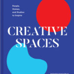 [PDF] [EPUB] Creative Spaces: People, Homes, and Studios to Inspire (Home and Studio Design Book, Artful Home Decorating Book from Poketo) Download