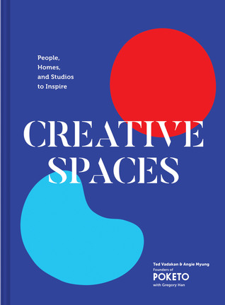 [PDF] [EPUB] Creative Spaces: People, Homes, and Studios to Inspire (Home and Studio Design Book, Artful Home Decorating Book from Poketo) Download by Ted Vadakan