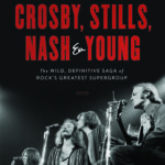 [PDF] [EPUB] Crosby, Stills, Nash and Young: The Wild, Definitive Saga of Rock's Greatest Supergroup Download
