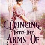 [PDF] [EPUB] Dancing into the Arms of Destiny Download