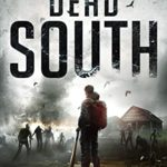 [PDF] [EPUB] Dead South: A Post-Apocalyptic Zombie Thriller (Dead South Book 1) Download