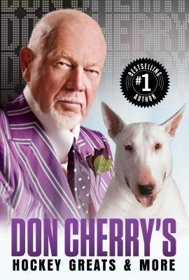 [PDF] [EPUB] Don Cherry's Hockey Greats and More Download by Don Cherry