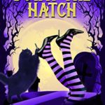 [PDF] [EPUB] Down the Hatch (Witches Be Crazy #1) Download
