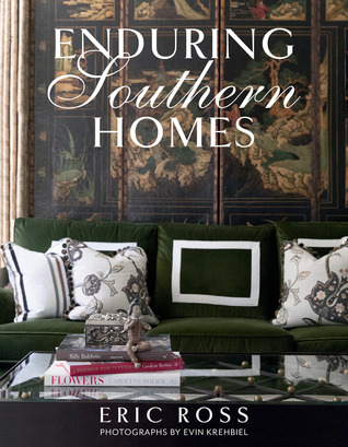 [PDF] [EPUB] Enduring Southern Homes Download by Eric Ross
