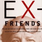 [PDF] [EPUB] Ex-Friends: Falling Out With Allen Ginsberg, Lionel and Diana Trilling, Lillian Hannah Arendt, and Norman Mailer Download