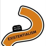 [PDF] [EPUB] Existentialism: All That Matters Download