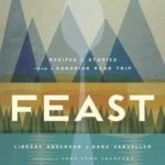 [PDF] [EPUB] Feast: Recipes and Stories from a Canadian Road Trip Download