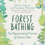 [PDF] [EPUB] Forest Bathing: The Rejuvenating Practice of Shinrin Yoku Download
