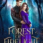 [PDF] [EPUB] Forest of Firelight (The Riven Kingdoms, #1) Download