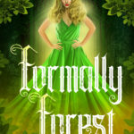 [PDF] [EPUB] Formally Forest (The Adeline Chronicles, #1.5) Download
