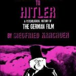 [PDF] [EPUB] From Caligari to Hitler: A Psychological History of the German Film Download